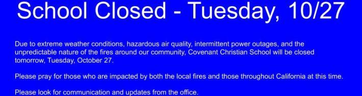 School Closed - Tuesday, 10_27